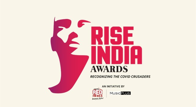 RED FM and Music Plus launches 'RISE INDIA Awards' to recognize the COVID crusaders