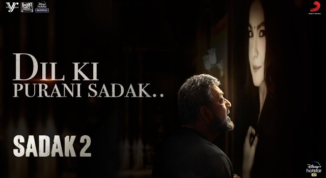 Sadak 2 song Dil Ki Purani Sadak: Sanjay Dutt's journey of love and loss