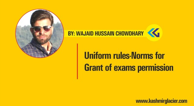 Uniform rules-Norms for Grant of exams permission