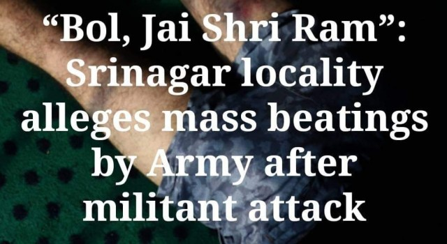 """Bol, Jai Shri Ram"": Srinagar locality alleges mass beatings by Army after Militant Attack"