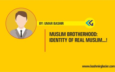Muslim Brotherhood: Identity of Real Muslim….!