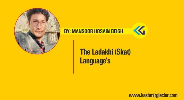 The Ladakhi (Skat) Language's