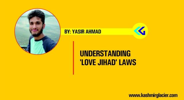 Understanding 'Love jihad' laws