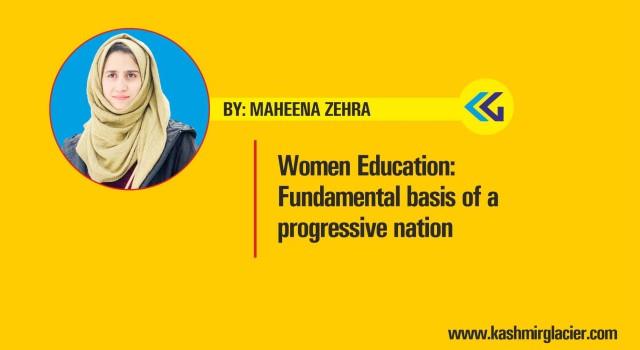 Women Education: Fundamental basis of a progressive nation