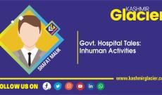Govt. Hospital Tales: Inhuman Activities