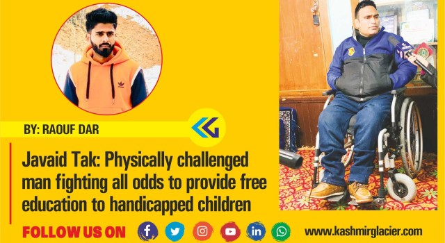 Javaid Tak: Physically challenged man fighting all odds to provide free education to handicapped children