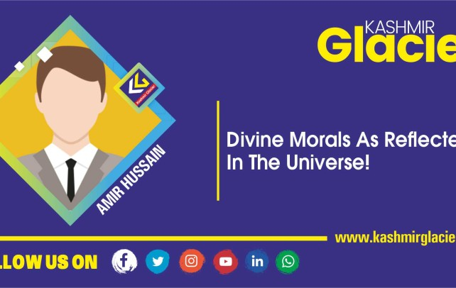 Divine Morals As Reflected In the Universe!