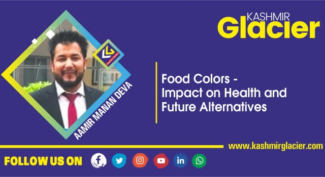 Food Colors – Impact on Health and Future Alternatives