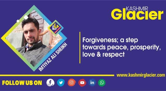 Forgiveness; a step towards peace, prosperity, love & respect