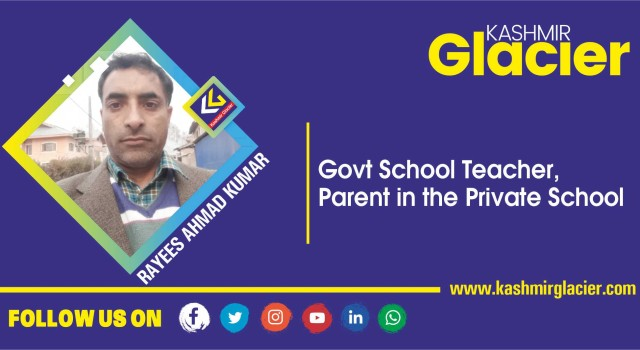 Govt School Teacher, Parent in the Private School