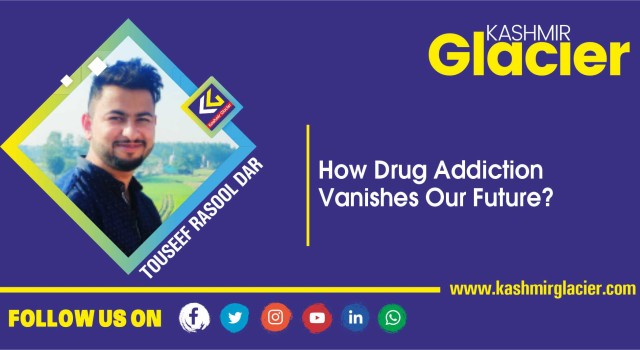 How Drug Addiction Vanishes Our Future?