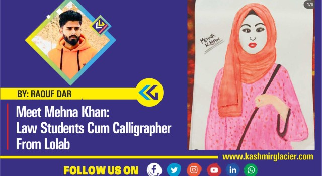 Meet Mehna Khan: Law Students Cum Calligrapher From Lolab