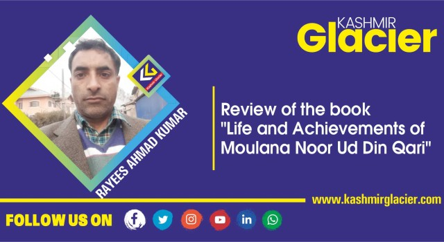 """Review of the book """"Life and Achievements of Moulana Noor Ud Din Qari"""""""
