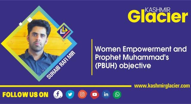 Women Empowerment and Prophet Muhammad's (pbuh) objective